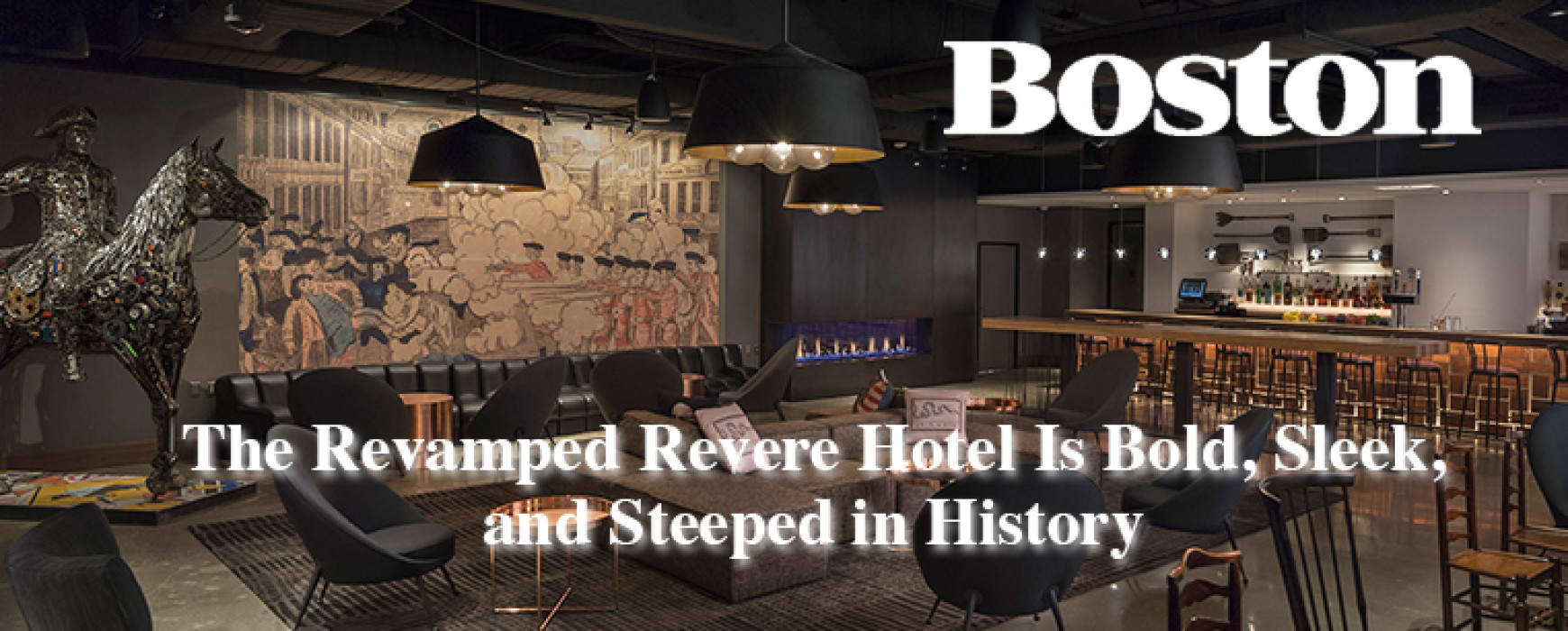 The Revamped Revere Hotel Is Bold, Sleek, and Steeped in History